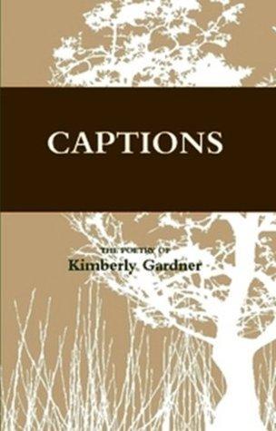 Captions Kimberly Gardner