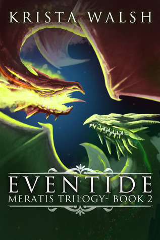 Eventide (Meratis Trilogy #2)  by  Krista Walsh
