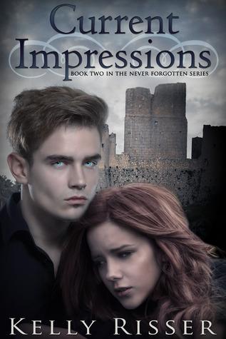 Current Impressions (Never Forgotten, #2) Kelly Risser