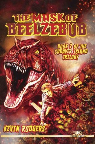 The Mask of Beelzebub  by  Kevin Rodgers