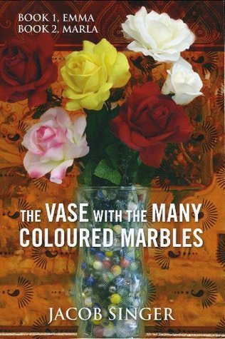 SAMPLE The VASE with the Many Coloured Marbles Jacob Singer