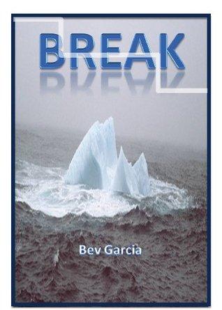 BREAK: Take 10-Minute Intentional Breaks for Brain-Healthy Living Bev Garcia