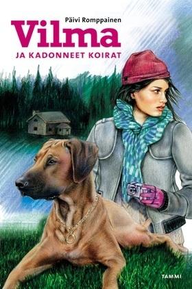 Vilma ja kadonneet koirat (Vilman koiraklubi, #9)  by  Päivi Romppainen