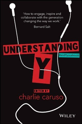 Understanding Y  by  Charlie Caruso