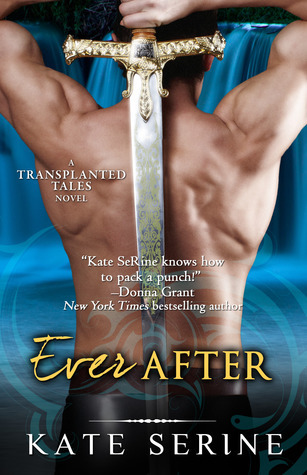 Ever After (Transplanted Tales #4)  by  Kate SeRine