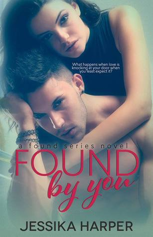 Found By You (The Found Series #1)  by  Jessika Harper