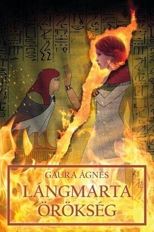 Lángmarta örökség (Borbíró Bori #4) Ágnes Gaura