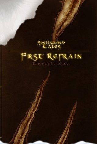 Spellscribed Tales: First Refrain Kristopher Cruz