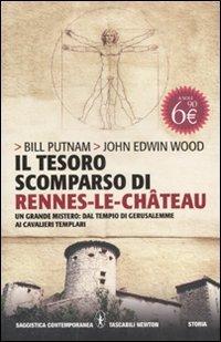 Il tesoro scomparso di Rennes-le-Château Bill Putnam