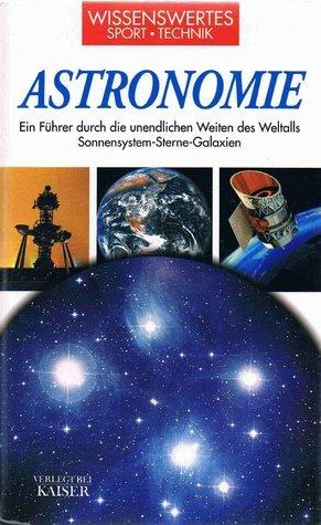 Astronomie: Ein Führer durch die unendliche Weiten des Weltalls  by  Gianluca Ranzini