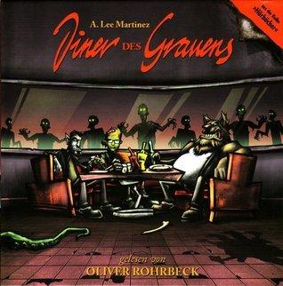 Diner Des Grauens  by  A. Lee Martinez