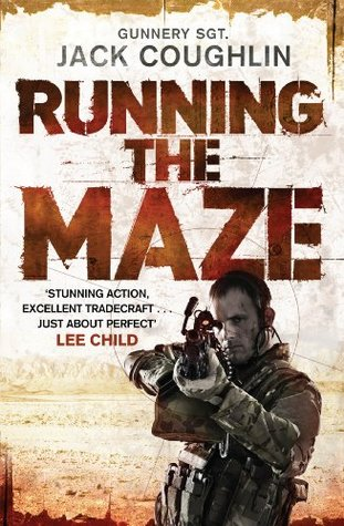 Running the Maze: A Spiner Novel 5 (Gunnery Sergeant Kyle Swanson Series)  by  Jack Coughlin