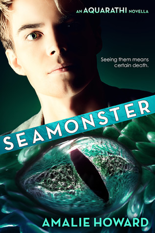 SeaMonster (The Aquarathi, #1.5) Amalie Howard