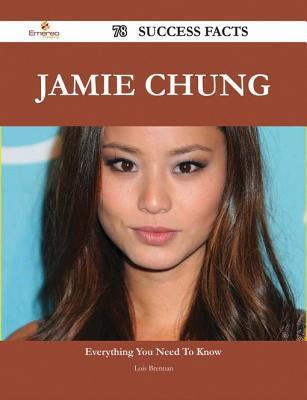 Jamie Chung 78 Success Facts - Everything You Need to Know about Jamie Chung Lois Brennan
