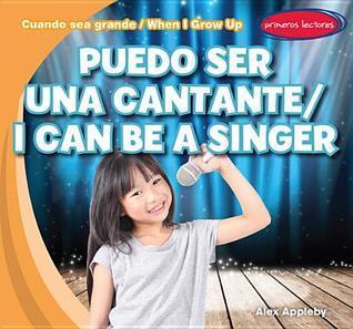 Puedo Ser Una Cantante / I Can Be a Singer Alex Appleby