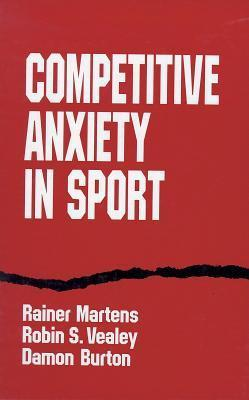 Competitve Anxiety in Sport  by  Rainer Martens