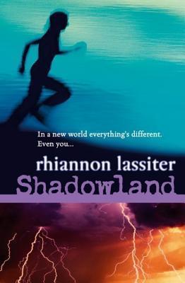 Shadowland (Rights of Passage, #3) Rhiannon Lassiter