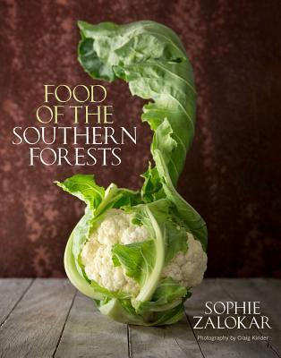 Food of the Southern Forests Sophie Zalokar