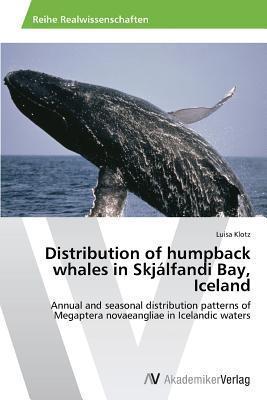 Distribution of Humpback Whales in Skjalfandi Bay, Iceland  by  Klotz Luisa