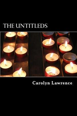 The Untitleds Carolyn Lawrence