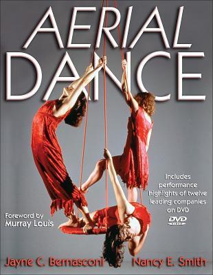 Aerial Dance [With DVD] Jayne C. Bernasconi