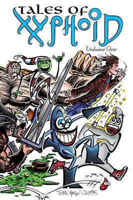 Tales of Xyphoid Volume 1  by  John Morgan Curtis