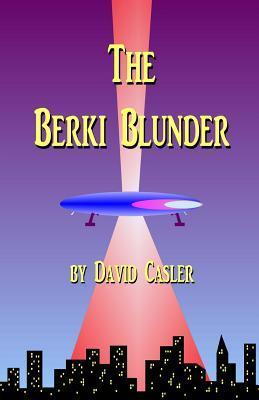 The Berki Blunder David Casler