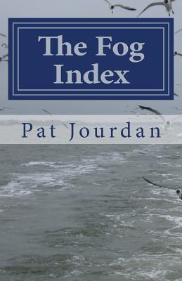 The Fog Index Pat Jourdan