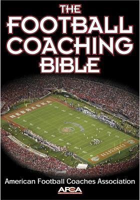 The Football Coaching Bible American Football Coaches Association
