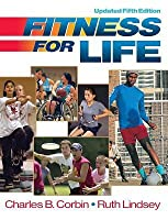 Fitness for Life: Teacher Ancillary Pkg Charles B. Corbin