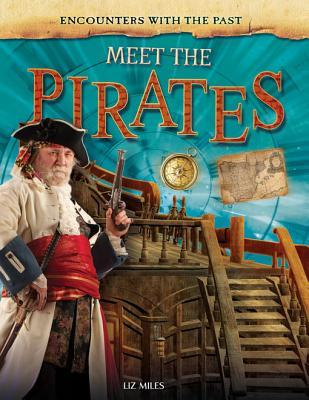 Meet the Pirates  by  Liz Miles