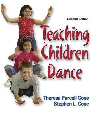 Teaching Children Dance - 2e  by  Theresa Purcell Cone