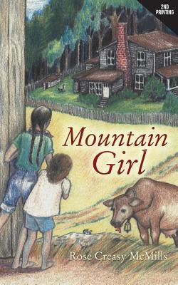 Mountain Girl Rose Creasy McMills