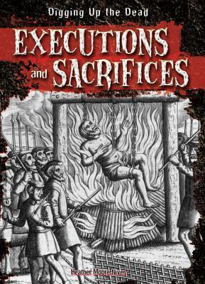 Executions and Sacrifices Heather Moore Niver