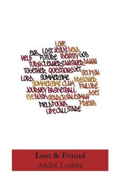 Lost & Found  by  André N. Lodree