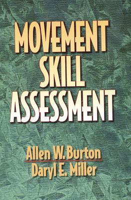 Movement Skill Assessment Allen W. Burton