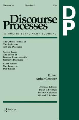 The Effects of Personal Involvement in Narrative Discourse: A Special Issue of Discourse Processes  by  Max Louwerse