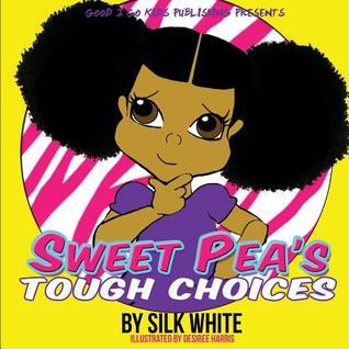 Sweet Peas Tough Choices Silk White