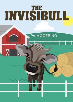 The Invisibull P.A. Mocerino