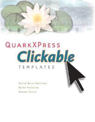 QuarkXPress Clickable Templates  by  Patti Belle Hastings