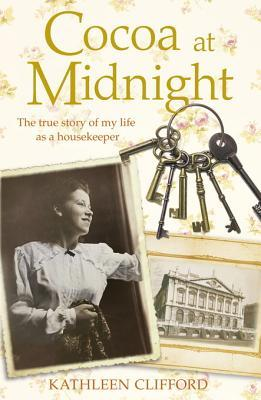 Cocoa at Midnight: The True Story of My Life as a Housekeeper Tom Quinn