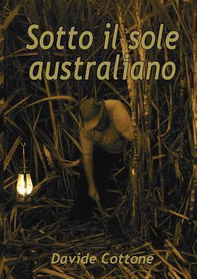 Sotto Il Sole Australiano Davide Cottone