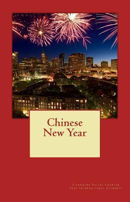 Chinese New Year  by  Livermore Valley International Students