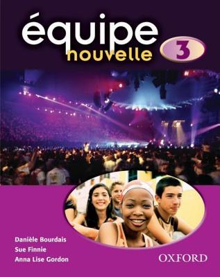 Quipe Nouvelle Part 3. Students Book  by  Daniele Bourdais