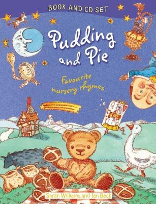Pudding And Pie. Book & Cd  by  Sarah Williams