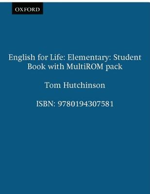 English for Life: Elementary: Students Book with MultiROM Pack: General English four-skills course for adults  by  Tom Hutchinson