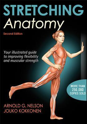 Stretching Anatomy-2nd Edition Arnold G. Nelson