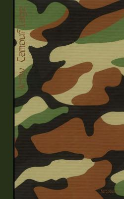 Army Camouflage Notebook: Army Notebook / Journal / Jotter  by  Smart Bookx