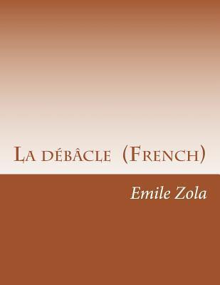 La Debacle  by  Émile Zola