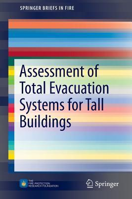 Assessment of Total Evacuation Systems for Tall Buildings Enrico Ronchi